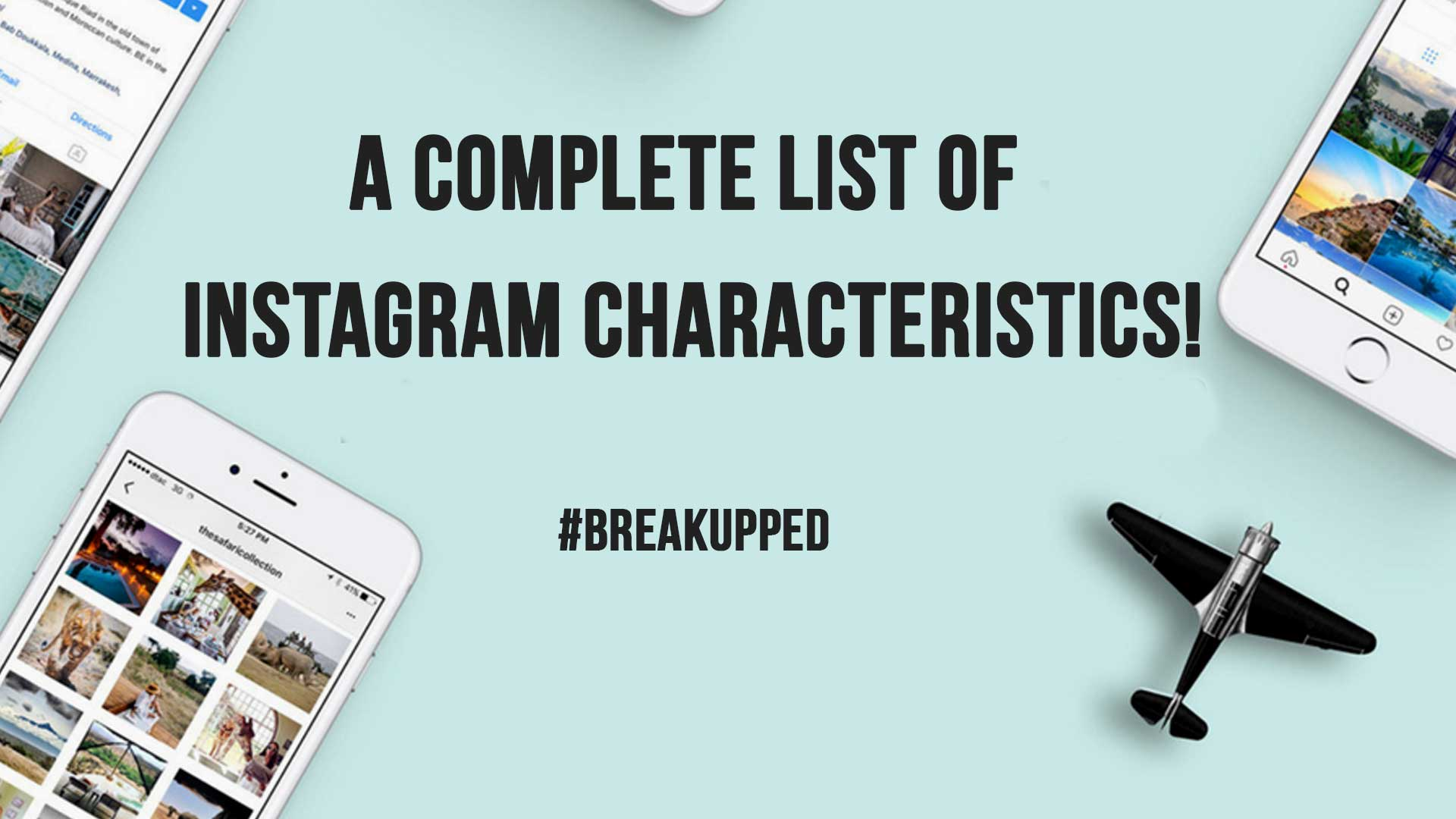 A complete list of Instagram characteristics